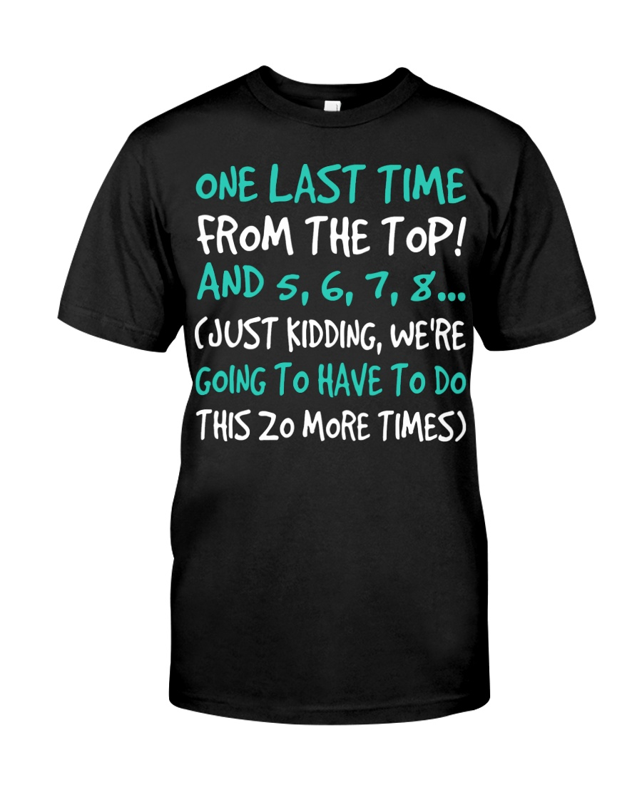Dance One Last Time Classic T-Shirt