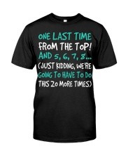 Dance One Last Time Classic T-Shirt front