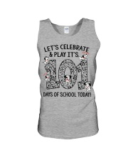 LET'S CELEBRATE AND PLAY IT'S 101 DAYS OF SCHOOL Unisex Tank tile