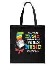 I WILL TEACH MUSIC EVERYWHERE Tote Bag thumbnail