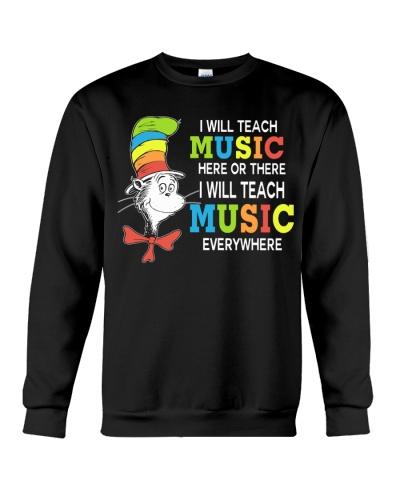 I WILL TEACH MUSIC EVERYWHERE