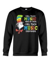 I WILL TEACH MUSIC EVERYWHERE Crewneck Sweatshirt thumbnail