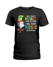 I WILL TEACH MUSIC EVERYWHERE Ladies T-Shirt thumbnail