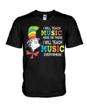 I WILL TEACH MUSIC EVERYWHERE V-Neck T-Shirt thumbnail