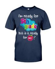 I'm ready for 5th Grade Classic T-Shirt thumbnail