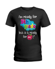 I'm ready for 5th Grade Ladies T-Shirt front