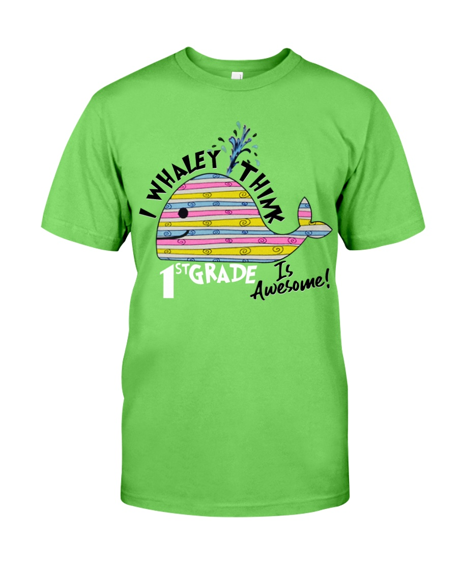 I Whaley i think 1st grade  Classic T-Shirt