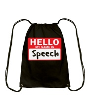 Hello My Name is Speech Drawstring Bag thumbnail