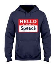 Hello My Name is Speech Hooded Sweatshirt thumbnail