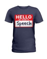 Hello My Name is Speech Ladies T-Shirt thumbnail