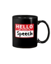 Hello My Name is Speech Mug thumbnail