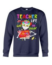 Teacher Life Got me feelin' Crewneck Sweatshirt thumbnail