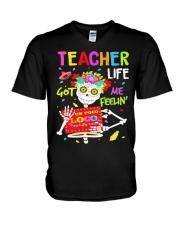 Teacher Life Got me feelin' V-Neck T-Shirt thumbnail