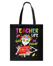 Teacher Life Got me feelin' Tote Bag thumbnail