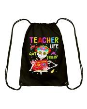 Teacher Life Got me feelin' Drawstring Bag thumbnail