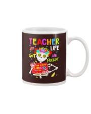 Teacher Life Got me feelin' Mug thumbnail