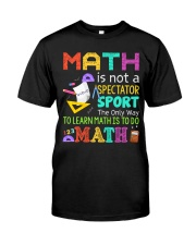 Math is to do Math Classic T-Shirt front