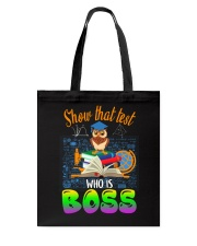 Show that test Who is Boss Tote Bag thumbnail