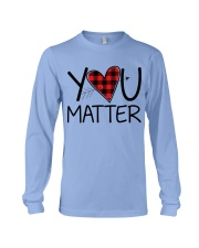 You matter Long Sleeve Tee thumbnail