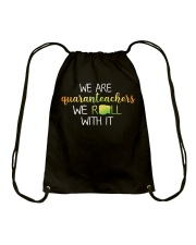 we are quanranteachers we roll with it Drawstring Bag thumbnail