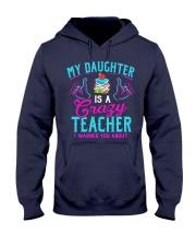 My daughter is a crazy Teacher Hooded Sweatshirt thumbnail