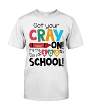 GET YOUR CRAYON IT'S THE 100TH DAY OF SCHOOL Classic T-Shirt front