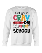 GET YOUR CRAYON IT'S THE 100TH DAY OF SCHOOL Crewneck Sweatshirt thumbnail