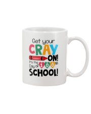GET YOUR CRAYON IT'S THE 100TH DAY OF SCHOOL Mug thumbnail