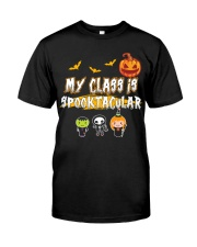 My Class is Spooktacular Classic T-Shirt front