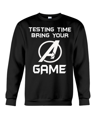 Testing time bring your A Game