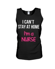 I can't stay at home i'm a Nurse Unisex Tank thumbnail