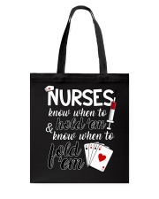 Nurses know when to hold 'em Tote Bag thumbnail