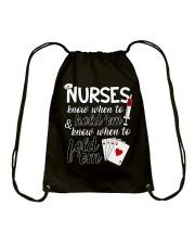 Nurses know when to hold 'em Drawstring Bag thumbnail