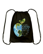 I BECAME A TEACHER BECAUSE YOUR LIFE IS WORTH Drawstring Bag thumbnail
