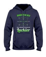 MATH TEACHER LIKE A REGULAR TEACHER BUT LUCKIER Hooded Sweatshirt thumbnail