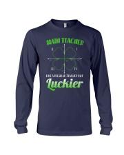MATH TEACHER LIKE A REGULAR TEACHER BUT LUCKIER Long Sleeve Tee thumbnail