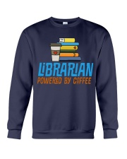 LIBRARIAN POWERED BY COFFEE Crewneck Sweatshirt thumbnail