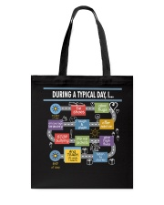 During a typical day Tote Bag thumbnail