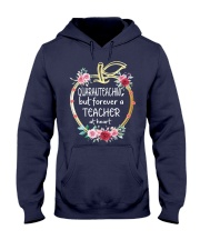 QUARANTEACHING - Teacher at heart Hooded Sweatshirt thumbnail