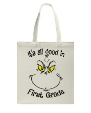 IT'S ALL GOOD IN FIRST GRADE Tote Bag thumbnail