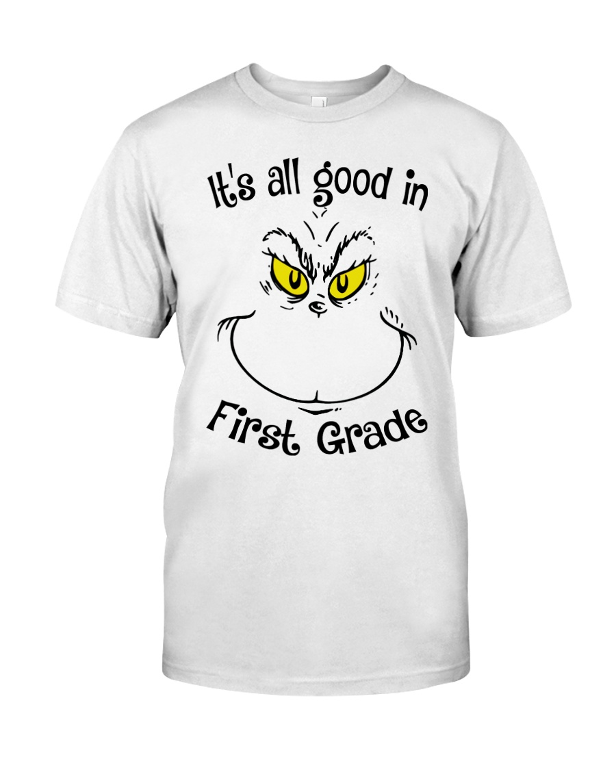 IT'S ALL GOOD IN FIRST GRADE Classic T-Shirt