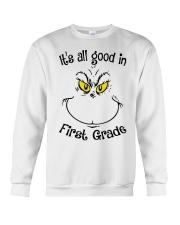 IT'S ALL GOOD IN FIRST GRADE Crewneck Sweatshirt thumbnail