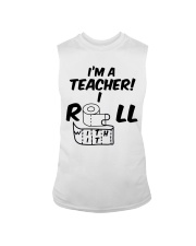 i'm a Teacher i roll with it Sleeveless Tee thumbnail