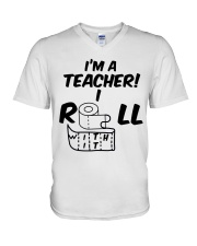 i'm a Teacher i roll with it V-Neck T-Shirt thumbnail