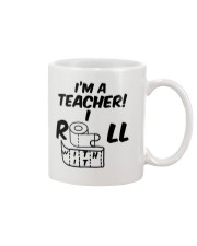 i'm a Teacher i roll with it Mug thumbnail