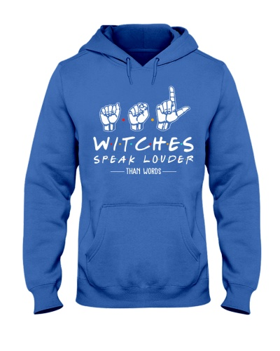 WITCHES SPEAK LOUDER THAN WORDS