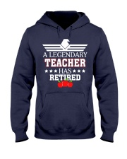 A Legendary Teacher Has Retired Hooded Sweatshirt thumbnail