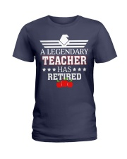 A Legendary Teacher Has Retired Ladies T-Shirt tile