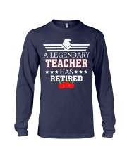 A Legendary Teacher Has Retired Long Sleeve Tee tile