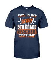 THIS IS MY SCARY 5TH GRADE TEACHER COSTUME Classic T-Shirt tile